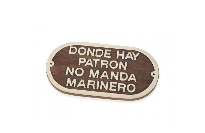 """Plakette """"Donde hay patrón..."""""""