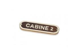 """Plakette """"CABINE 2"""""""